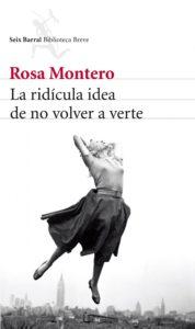 """Portada de """"La ridícula idea de no volver a verte"""" de Rosa Montero"""