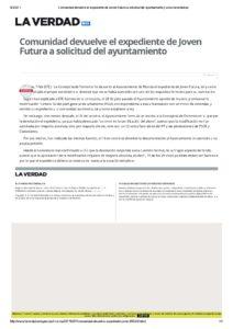 2017-02-07 Comunidad devuelve el expediente de Joven Futura a solicitud del ayuntamiento _ www.laverdad.es