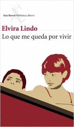 Club de Lectura Joven Futura - Lo que me queda por vivir - Elvira Lindo