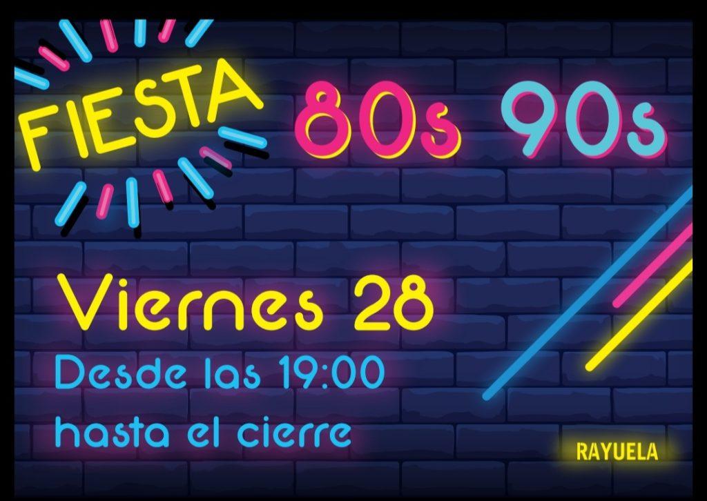 Cartel Rayuela Fiesta 80-90 viernes 28 de junio de 2019